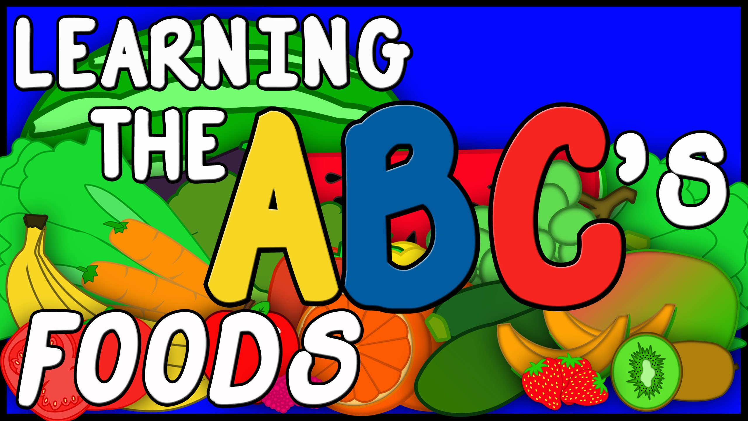 Learn The Abcs With Foods Animated Alphabet Song Educational