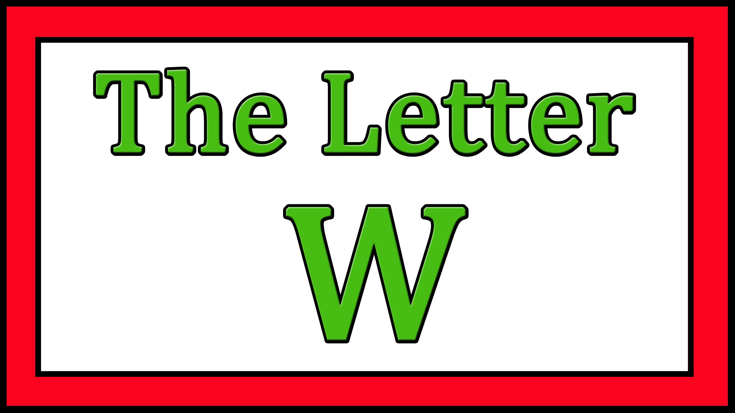 The Letter W Songs - ABC Songs - Toddler Baby Preschool - Learn the ...