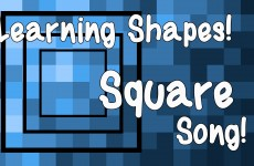 Learn Shapes SQUARE SONG